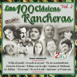 Image for 'Las 100 Clasicas Rancheras Vol. 2'