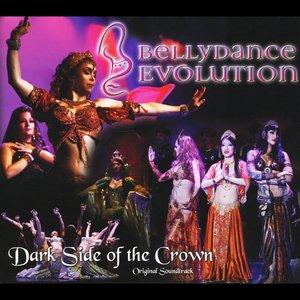 Image for 'Bellydance Evolution/Dark Side of the Crown'