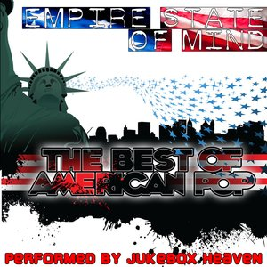 Image for 'Empire State Of Mind - The Best Of American Pop'