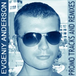Image for 'Evgeniy Anderson Promotion Tracks'