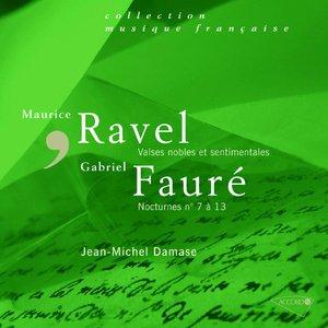 Image for 'Fauré : Nocturnes N° 7 à 13 - Ravel : Valses Nobles Et Sentimentales'