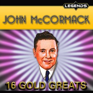 Image for 'John McCormack -16 Golden Greats'
