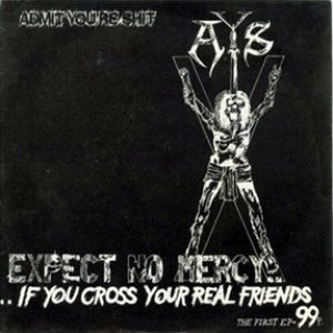 Image pour 'Expect No Mercy If You Cross Your Real Friends'