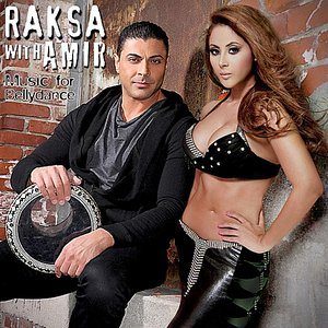 Image for 'Raksa With Amir: Music for Bellydance'
