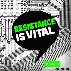 Image for 'Resistance Is Vital'