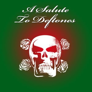 Image for 'A Salute To Deftones'