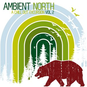 Image for 'Ambient North - A Chill Out Excursion, Vol. 2'