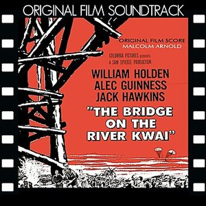 Image for 'Bridge on the River Kwai (Original Film Soundtrack)'