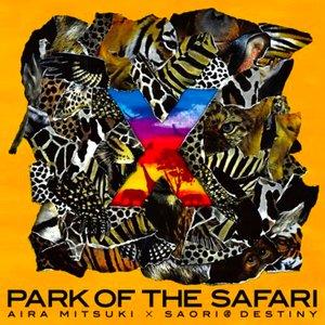 Imagen de '×~PARK OF THE SAFARI'