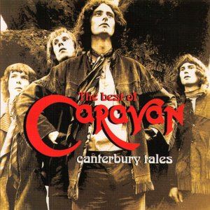Image for 'The Best of Caravan: Canterbury Tales'
