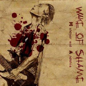 Imagen de 'Wake Of Shame'