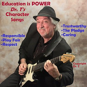 Image for 'Education is Power Dr. T's Character Songs'