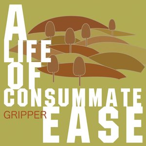 Image for 'A Life of Consummate Ease'