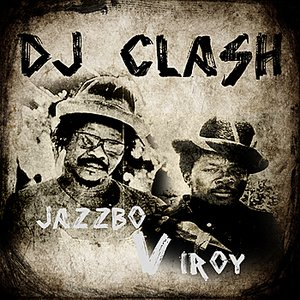 Image for 'DJ Clash Jazzbo vs I Roy'