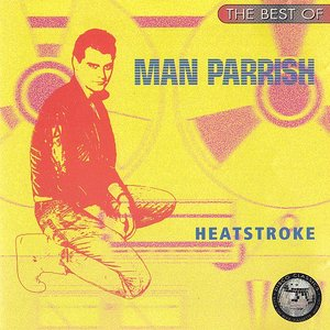 Image for 'The Best of Man Parrish: Heatstroke'