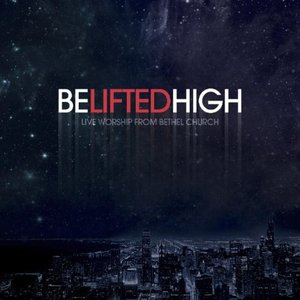 Image for 'Be Lifted High'