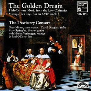 Image for 'The Golden Dream - 17th Century Music from the Low Countries'