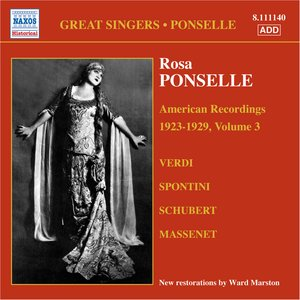 Image for 'Ponselle, Rosa: American Recordings, Vol. 3 (1923-1929)'