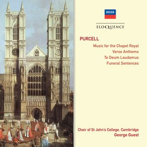 Bild für 'Purcell: Music for the Chapel Royal • Verse Anthems • Te Deum & Jubilate • Funeral Sentences'