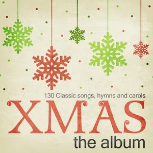 Image for 'Xmas the Album - 130 Classic Songs, Hymns and Carols'