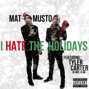 Imagem de 'I Hate the Holidays (feat. Tyler Carter) - Single'