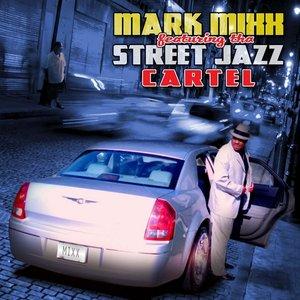 Bild för 'Street Jazz feat. Tha Street Jazz Cartel'