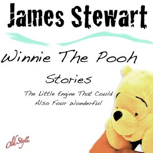 Image for 'The Little Engine That Could Also Four Wonderful (Winnie The Pooh Stories)'