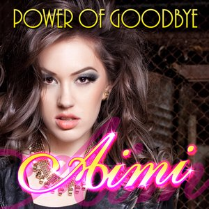 Image for 'Power Of Goodbye'
