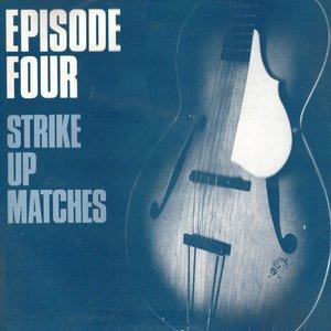 Immagine per 'Strike Up Matches'