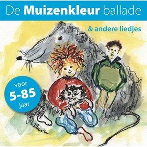 Imagen de 'De Muizenkleur Ballade En Andere Liedjes'