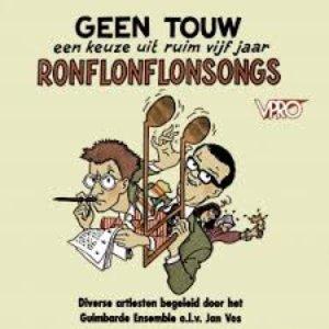 Image for 'Geen touw: Een keuze uit ruim vijf jaar Ronflonflonsongs'