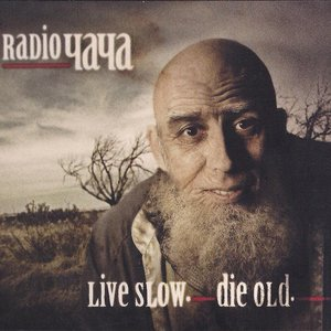 Image pour 'Live Slow. Die Old'