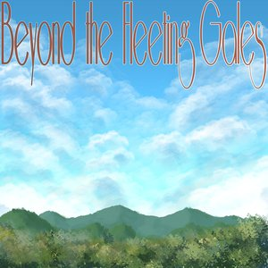Image for 'Beyond the Fleeting Gales'