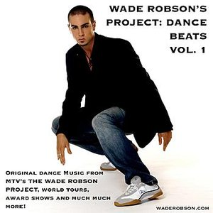 Image for 'Wade Robson's Project: Dance Beats Vol. 1'