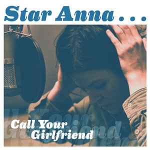 Image for 'Call Your Girlfriend'