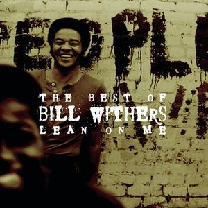 Immagine per 'The Best Of Bill Withers: Lean On Me'