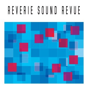 Image for 'Reverie Sound Revue EP'