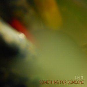 Image for 'Something for Someone'
