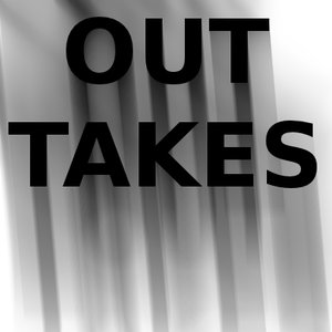 Image for 'Outtakes'