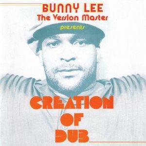 Bild für 'Creation Of Dub'