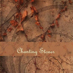 Image for 'Chanting Stones'