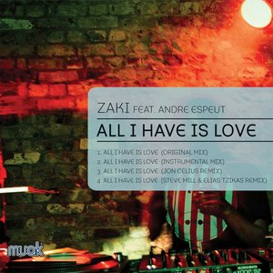 Image for 'All I Have Is Love (feat. Andre Espeut)'