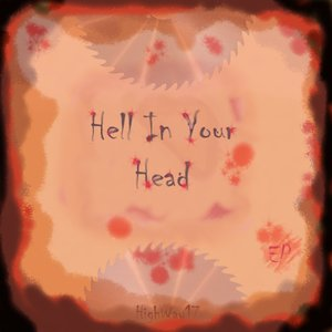 Bild für 'Hell In Your Head (EP)'