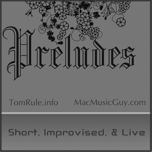 Bild för 'Preludes: Short, Live, & Improvised'