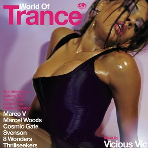 Image pour 'World Of Trance (Continuous DJ Mix By Vicious Vic)'