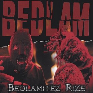 Image for 'Bedlamitez Rize'