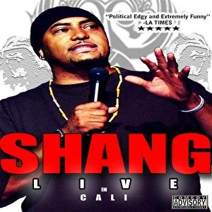 Image for 'SHANG: Live in Cali'