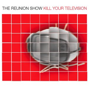 Image for 'Kill Your Television'