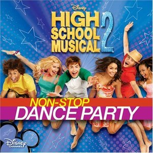 Image for 'High School Musical 2: Non-stop dance party'