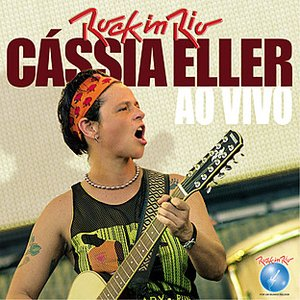 Image for 'Cassia Eller Ao Vivo no Rock in Rio'